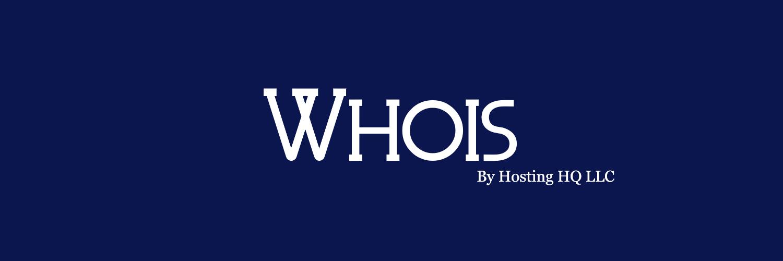 Whois by Hosting HQ LLC   Banner